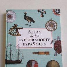 Libri: ATLAS DE LOS EXPLORADORES ESPAÑOLES. Lote 207955171