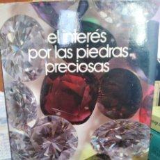 Libros: EL INTERÉS POR LAS PIEDRAS PRECIOSAS(PIEDRAS PRECIOSAS)A.SANCHEZ CABELLO,1978,PROFUSAMENTE ILUSTRADO. Lote 208960228