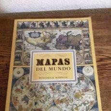 Livros: MAPAS DEL MUNDO-RODERICK BARRON- 1989. Lote 209043473