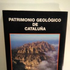 Libros: PATRIMONIO GEOLÓGICO DE CATALUÑA. Lote 209803480