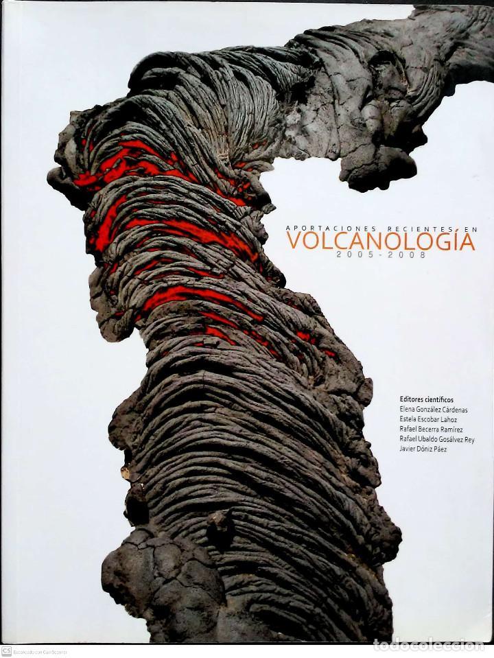 APORTACIONES RECIENTES EN VOLCANOLOGÍA.2005-2008.CAMPO DE CALATRAVA.2010. (Libros Nuevos - Ciencias, Manuales y Oficios - Geología)