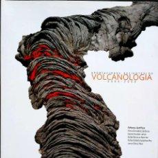Libros: APORTACIONES RECIENTES EN VOLCANOLOGÍA.2005-2008.CAMPO DE CALATRAVA.2010.. Lote 227259190