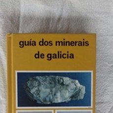 Libri: GUÍA DOS MINERAIS DE GALICIA. JUAN CARLOS MIRRE. GALAXIA, 1990. Lote 229814930