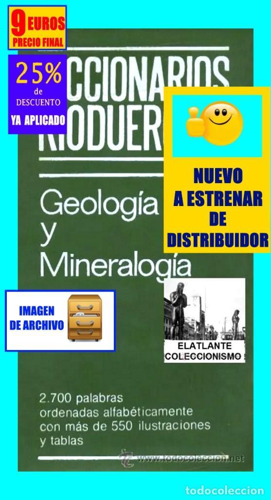 Libros: GEOLOGIA Y MINERALOGIA - DICCIONARIOS RIODUERO - JOSÉ SAGREDO - 1985 - NUEVO DE DISTRIBUIDOR - 9 € - Foto 2 - 247631835