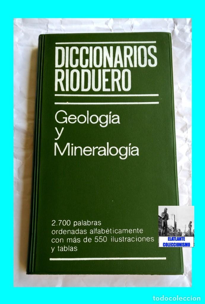Libros: GEOLOGIA Y MINERALOGIA - DICCIONARIOS RIODUERO - JOSÉ SAGREDO - 1985 - NUEVO DE DISTRIBUIDOR - 9 € - Foto 4 - 247631835