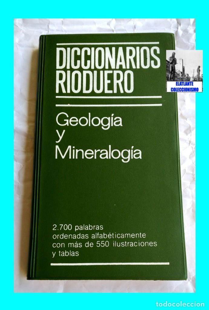 Libros: GEOLOGIA Y MINERALOGIA - DICCIONARIOS RIODUERO - JOSÉ SAGREDO - 1985 - NUEVO DE DISTRIBUIDOR - 9 € - Foto 5 - 247631835