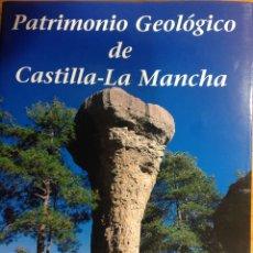 Libros: PATRIMONIO GEOLÓGICO DE CASTILLA-LA MANCHA. ENRESA. 2003. 31X25X5 CM. NUEVO, IMPECABLE.. Lote 251433110