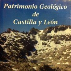 Libros: PATRIMONIO GEOLÓGICO DE CASTILLA Y LEÓN. ENRESA. 2003. 31X25X5 CM. NUEVO, IMPECABLE.. Lote 251437685