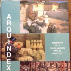 Libros: DIRECTORIO DE LA PIEDRA NATURAL PARA EL ARQUITECTO. ARQUINDEX 2003. MENHIR. 31X23X3 CM. NUEVO. Lote 252917900