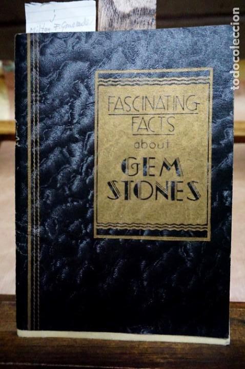 MILTON F. GRAVENDER.FASCINATING FACTS ABOUT GEMS STONES. (Libros Nuevos - Ciencias, Manuales y Oficios - Geología)