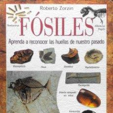 Libros: FÓSILES, APRENDA A RECONOCER LAS HUELLAS DE NUESTRO PASADO. Lote 273092528