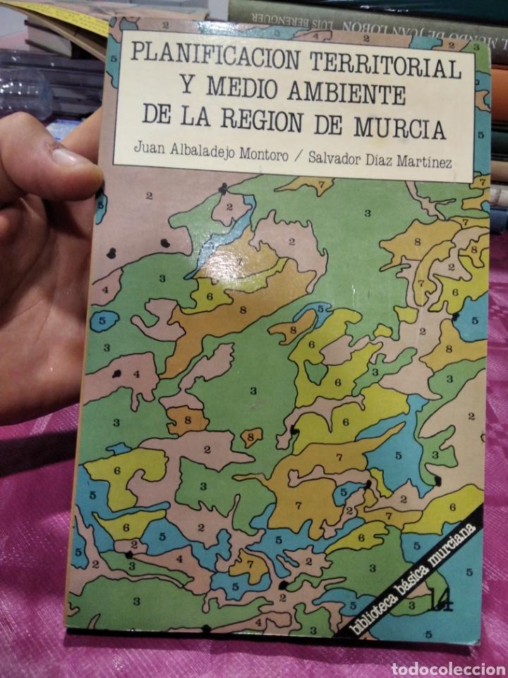 PLANIFICACIÓN TERRITORIAL Y MEDIO AMBIENTE DE LA REGIÓN DE MURCIA (Libros Nuevos - Ciencias, Manuales y Oficios - Geología)