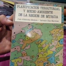 Libros: PLANIFICACIÓN TERRITORIAL Y MEDIO AMBIENTE DE LA REGIÓN DE MURCIA. Lote 276207738