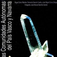 Libros: MINERALES DE LAS COMUNIDADES AUTÓNOMAS DEL PAÍS VASCO Y NAVARRA. Lote 292672148