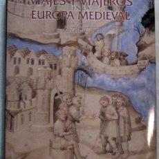 Libros: VIAJES Y VIAJEROS EN LA ESPAÑA MEDIEVAL. Lote 33583433