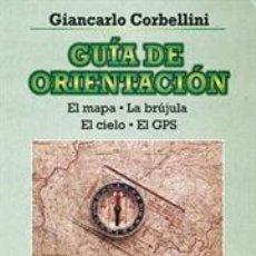 Libros: SUPERVIVENCIA. GUÍA DE ORIENTACIÓN - GIANCARLO CORBELLINI. Lote 40794837