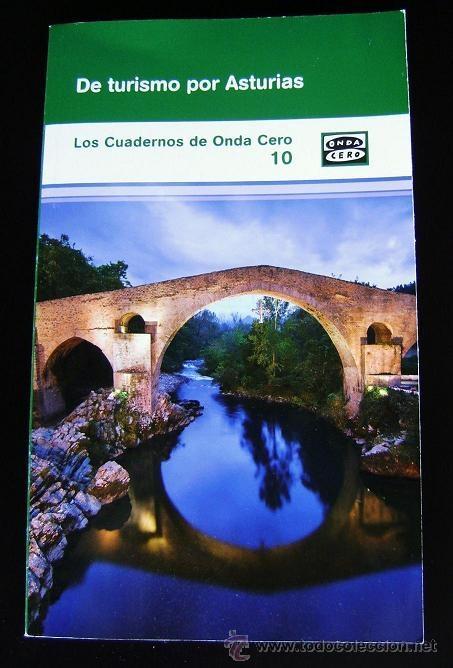 DE TURISMO POR ASTURIAS. CUADERNOS DE ONDA CERO Nº 10 (Libros Nuevos - Ocio - Guía de Viajes)