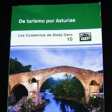 Libros: DE TURISMO POR ASTURIAS. CUADERNOS DE ONDA CERO Nº 10. Lote 41486011