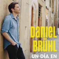 Libros: MEMORIAS. UN DÍA EN BARCELONA - DANIEL BRÜHL. Lote 42376124