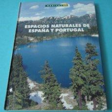 Libros: LIBRO ECOGUÍA DE LOS ESPACIOS NATURALES DE ESPAÑA Y PORTUGAL VER FOTOS ADICIONALES. Lote 53171267
