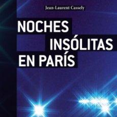 Libros: NOCHES INSÓLITAS EN PARIS. Lote 53571417