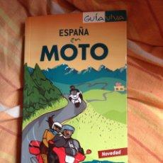 Libros: GUÍA ESPAÑA EN MOTO. Lote 55683848