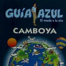 Camboya Guías Azules de España, S.A.