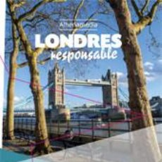 Libros: LONDRES RESPONSABLE. Lote 70933002