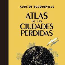 Atlas de las ciudades perdidas GeoPlaneta