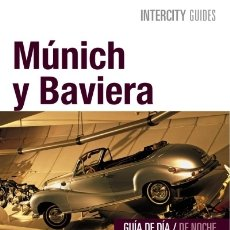 Libros: MÚNICH Y BAVIERA ANAYA-TOURING CLUB. Lote 93301377