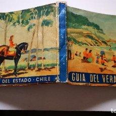 Libros: GUIA DEL VERANEANTE AÑO1946 DE CHILE CON 8 MAPAS DESPLEGABLES DEL PAIS. Lote 142865714