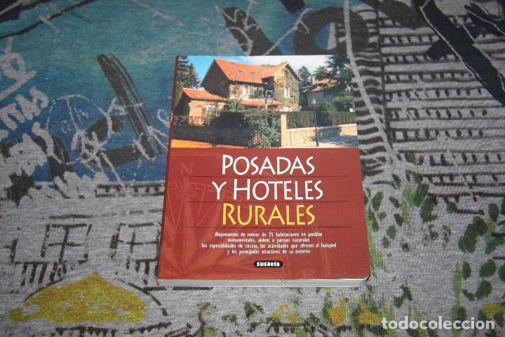 POSADAS Y HOTELES RURALES - ALOJAMIENTOS EN ALDEAS / PARAJES - PILAR ALONSO - ALBERTO GIL - 872-5 (Libros Nuevos - Ocio - Guía de Viajes)