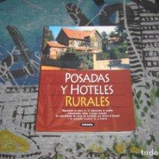 Libros: POSADAS Y HOTELES RURALES - SUSAETA - PILAR ALONSO - ALBERTO GIL - 872-5. Lote 107004319