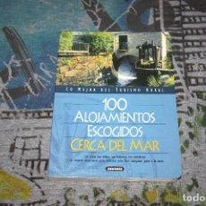 Libros: LO MEJOR DEL TURISMO RURAL - 100 ALOJAMIENTOS ESCOGIDOS CERCA DEL MAR - SUSAETA - 872-3. Lote 107004567