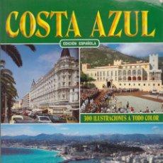 Libros: COSTA AZUL. 300 FOTOGRAFÍAS A TODO COLOR. EDICIÓN EN ESPAÑOL. PEDIDO MÍNIMO EN LIBROS:4 TÍTULOS. Lote 107301231