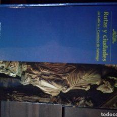Libros: RUTAS Y CIUDADES DE GALICIA DEL CAMINO DE SANTIAGO. Lote 109228838