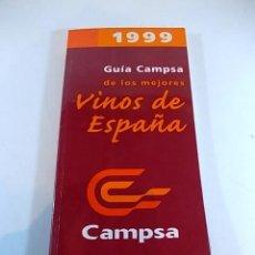 Libros: GUIA CAMPSA DE LOS MEJORES VINOS DE ESPAÑA 1999. Lote 113666883