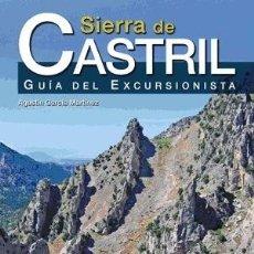 Libros: SIERRA DE CASTRIL: GUÍA DEL EXCURSIONISTA. Lote 121591723