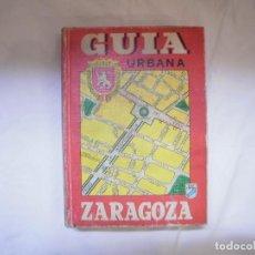 Libros: GUIA URBANA ZARAGOZA . Lote 122452875