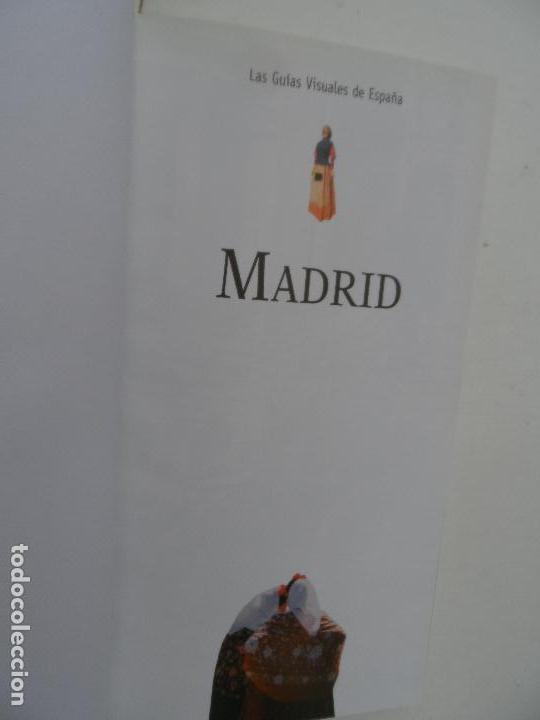 Libros: MADRID LAS GUIAS VISUALES DE ESPAÑA. - Foto 3 - 124557347