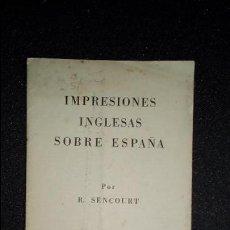 Libros: VIAJES. ESPAÑA. INGLESES EN ESPAÑA. VIAJEROS INGLESES EN ESPAÑA.. Lote 126770927