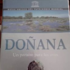 Libros: GUIA UNESCO DEL PATRIMONIO MUNDIAL DOÑANA. Lote 126826035