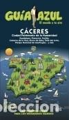 GUÍA AZUL. CÁCERES (Libros Nuevos - Ocio - Guía de Viajes)