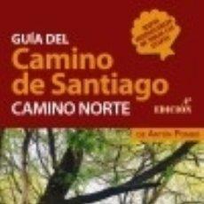 Libros: GUÍA DEL CAMINO DE SANTIAGO. CAMINO NORTE. Lote 121598836