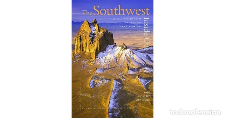 Libros: The Southwest Inside Out: An Illustrated Guide to the Land and Its History by Thomas Wiewandt, Maur - Foto 1 - 129055367