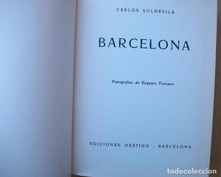 Libros: BARCELONA. CARLOS SOLDEVILA. 4ª EDICION, 1972 - Foto 3 - 129394283