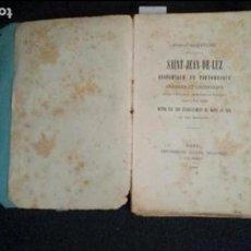 Libros: PAIS VASCO. SAN JUAN DE LUZ. SAINT-JEAN -DE-LUZ.. Lote 131549006