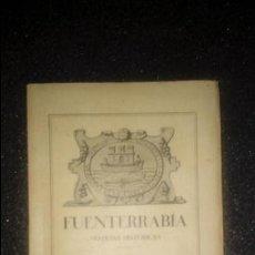 Libros: FUENTERRABIA. SU HISTORIA A TRAVES DE LOS SIGLOS. GUIPUZCOA. HISTORIA VASCA.. Lote 132537018
