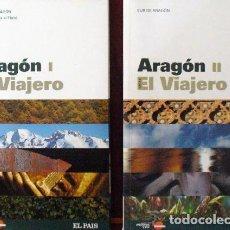 Libros: GUIAS EL VIAJERO DE EL PAIS-ARAGON -I-II. Lote 133977874