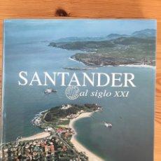 Libros: SANTANDER CIUDAD ABIERTA AL SIGLO XXI. EDICIONES LIBRERÍA ESTUDIO, 2001. Lote 135520455